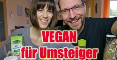 Vegan für Umsteiger