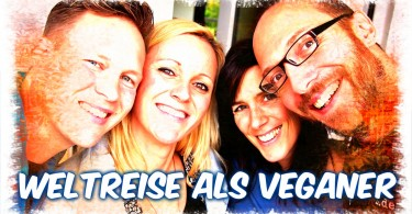 Weltreise als Veganer