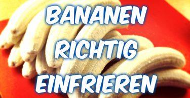 Bananen richtig einfrieren